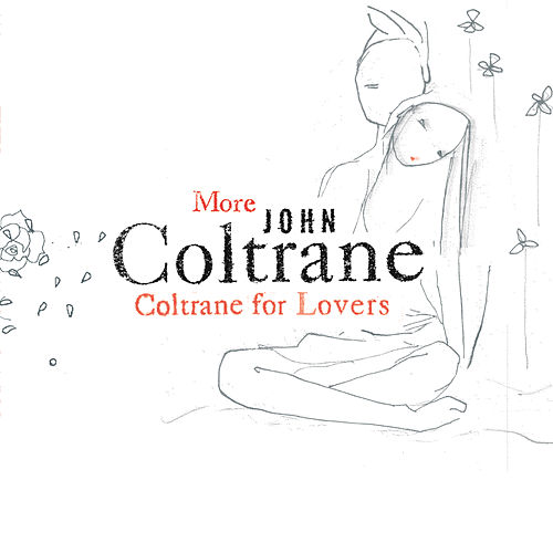 More Coltrane For Lovers by John Coltrane