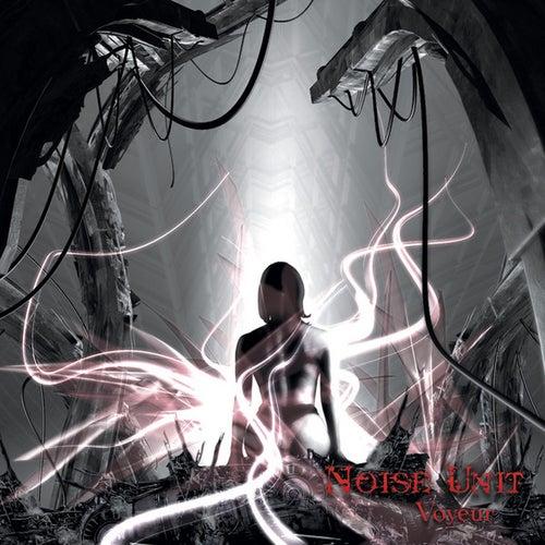 Voyeur by Noise Unit