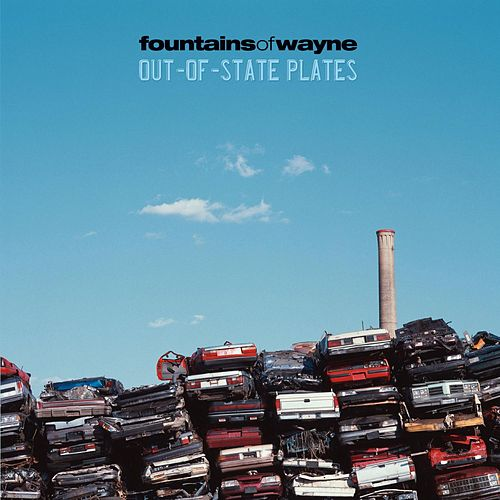 Out-Of-State Plates von Fountains of Wayne