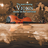 The Most Exciting Violin Music In the Universe by Various Artists