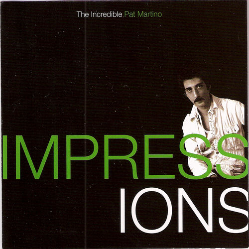 Impressions: The Incredible Pat Martino by Pat Martino
