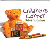 Children's Corner: Baby's First Album by Various Artists
