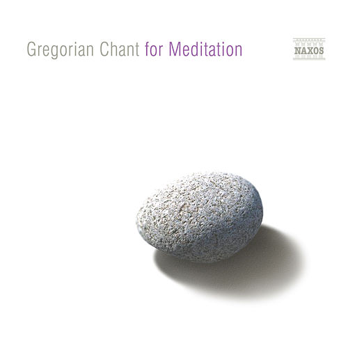 Gregorian Chant for Meditation by Gregorian Chant for Meditation
