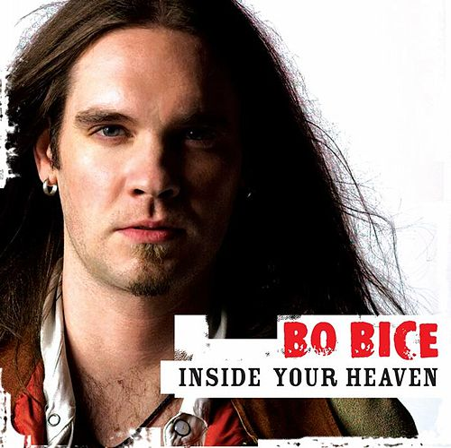 Inside Your Heaven by Bo Bice