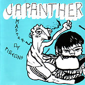 Master Of Pigeons by Japanther