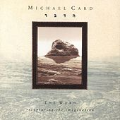 The Word: Recapturing the Imagination by Michael Card