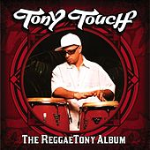 The Reggaetony Album von Tony Touch