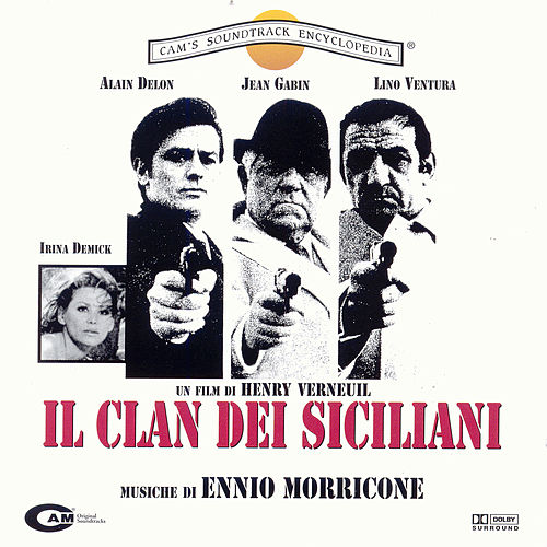 The Sicilian Clan/Il Clan Dei Siciliani by Ennio Morricone