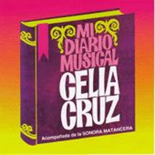 Mi Diario Musical by Celia Cruz