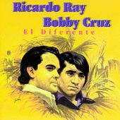 El Diferente by Richie Ray & Bobby Cruz