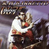 Senor 007 by Ray Barretto