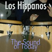 The Sound Of Today by Los Hispanos