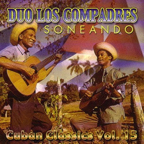 Cuban Classics Vol. 15 by Duo Los Compadres