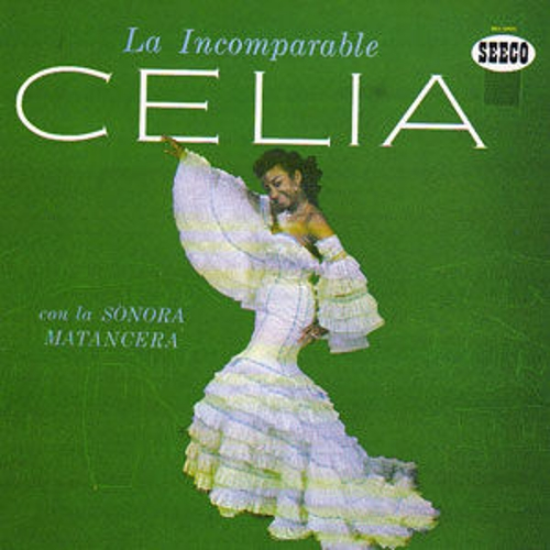 La Incomparable by Celia Cruz