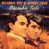 Mambo Tata by Richie Ray & Bobby Cruz