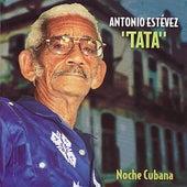 Noche Cubana by Antonio