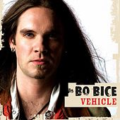 Vehicle by Bo Bice