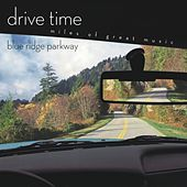 Blue Ridge Parkway [drive Time] by Richard Kapp