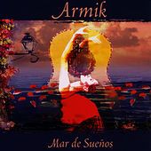 Mar De Suenos by Armik