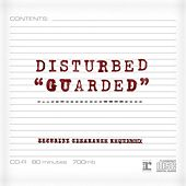 Guarded by Disturbed