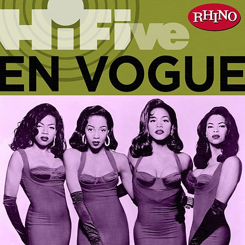 Rhino Hi-five: En Vogue by En Vogue