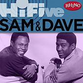 Rhino Hi-five: Sam & Dave by Sam and Dave