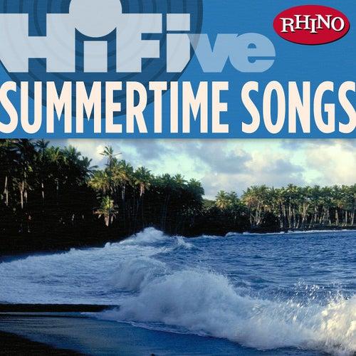 Rhino Hi-five: Summertime Songs by Various Artists