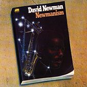 Newmanism by David 'Fathead' Newman