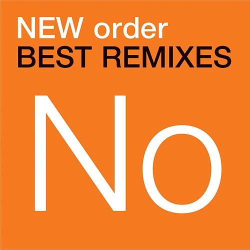 Best Remixes by New Order