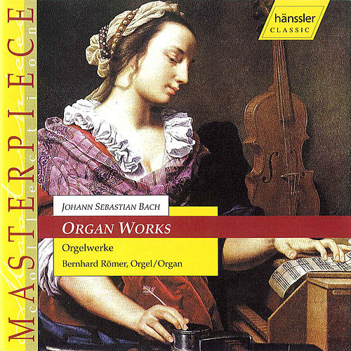 Organ Works (2001) by Johann Sebastian Bach