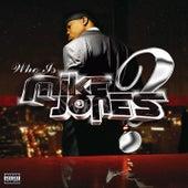 Who Is Mike Jones? von Mike Jones