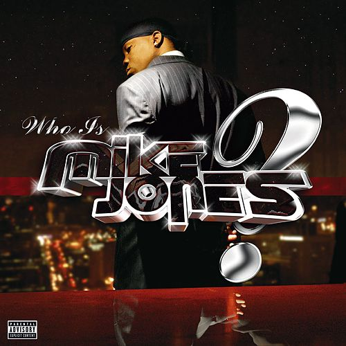 Who Is Mike Jones? by Mike Jones