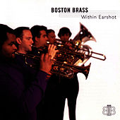 Within Earshot by Boston Brass