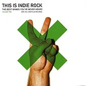 This Is Indie Rock: Volume Two by Various Artists