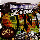 Live Full Circle Tour by Hieroglyphics