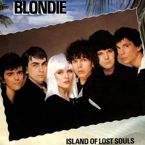 Island Of Lost Souls by Blondie