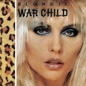 War Child by Blondie