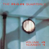 The Rer Quarterly, Vol. 4, No. 1 by Various Artists