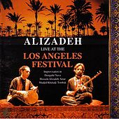 Alizadeh Live At The Los Angeles Festival by Hossein Alizadeh