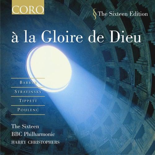 à La Gloire De Dieu by The Sixteen