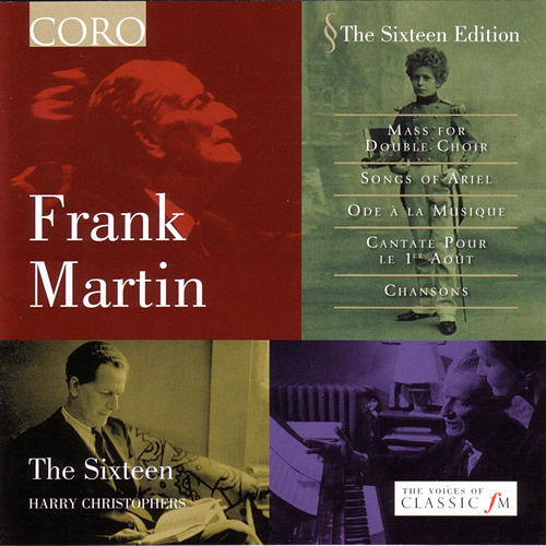 Frank Martin by The Sixteen