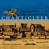 Evening Prayer - Purcell Anthems and Sacred Songs by Chanticleer