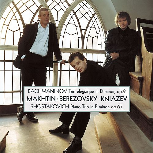 Rachmaninov: Piano Trio No.2 / Shostakovich: Piano Trio No.2 by Alexander Kniazev