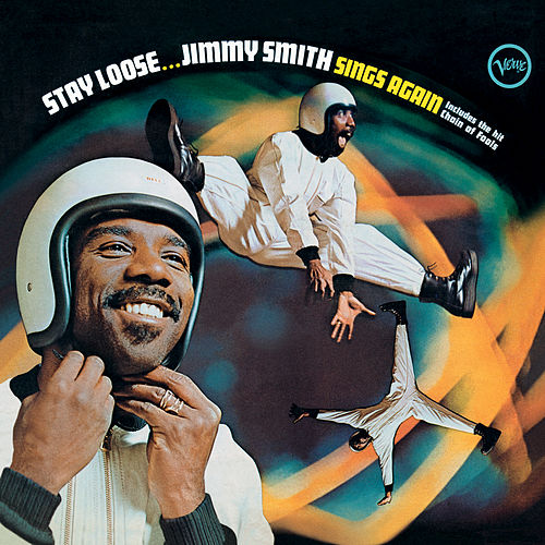Stay Loose by Jimmy Smith