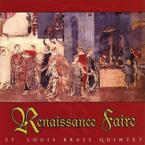 Renaissance Faire by St. Louis Brass Quintet