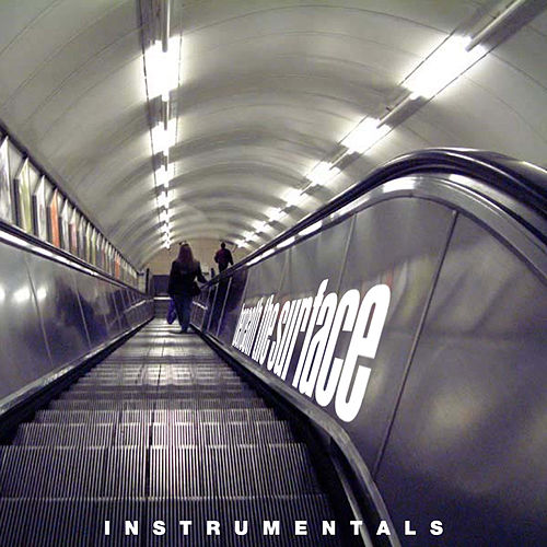 Beneath The Surface Instrumentals by Omid
