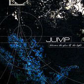 Between The Glow And The Light by Jump, Little Children