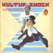 Kultura-Diktatura by Kultur Shock
