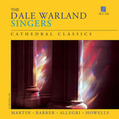 Cathedral Classics by Dale Warland Singers