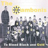 To Bleed Black And Gold by The Zambonis